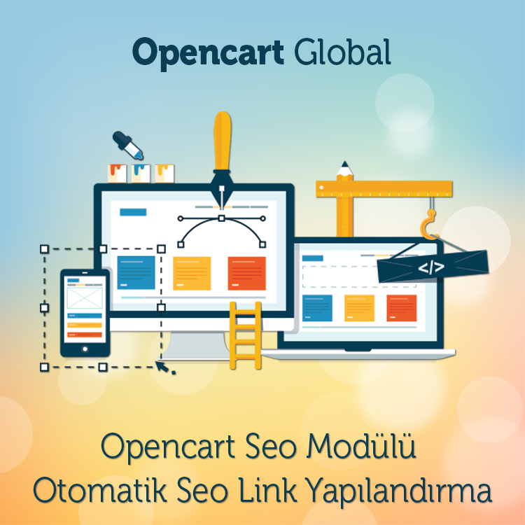 Opencart Seo Modülü Otomatik Seo Link Yapılandırma